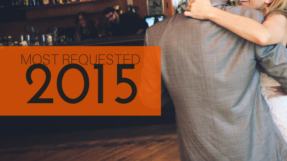 Most requested 2015